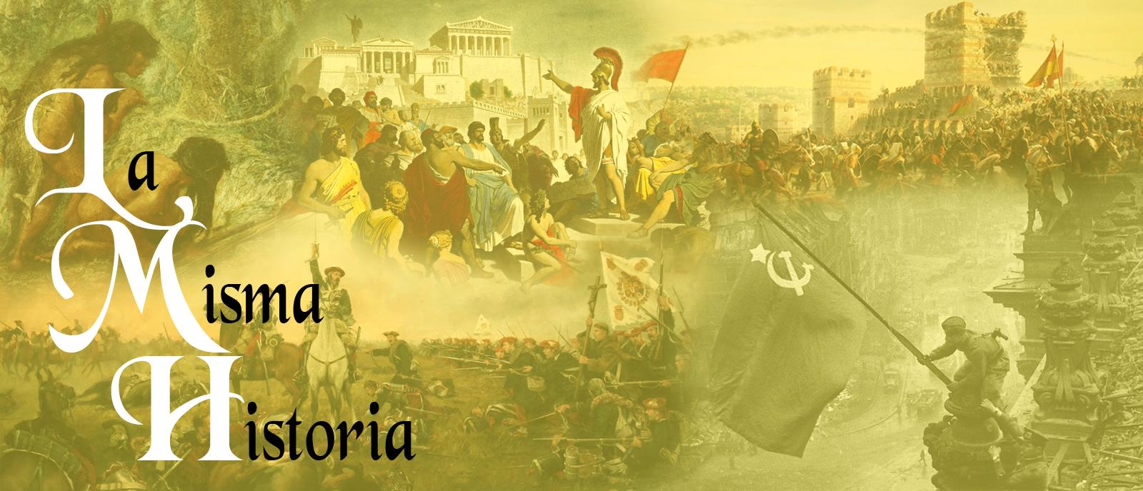La Misma Historia